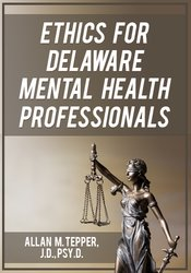 Image of Ethics for Delaware Mental Health Professionals