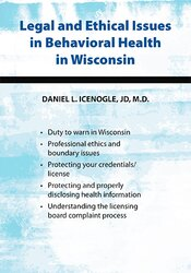 Legal and Ethical Issues in Behavioral Health in Wisconsin 1