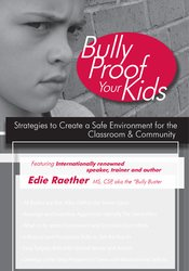 Image of Bully Proof Your Kids: Strategies to Create a Safe Environment for the