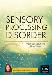 Image of Sensory Processing Disorder: Practical Solutions that Work