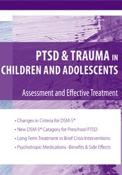 Image ofPTSD and Trauma in Children and Adolescents: Assessment and Effective