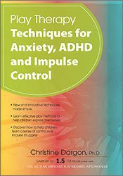 Image ofPlay Therapy Techniques for Anxiety, ADHD and Impulse Control