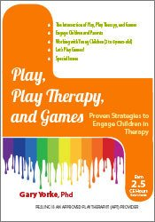Image ofPlay, Play Therapy, and Games: Engage Children in Therapy