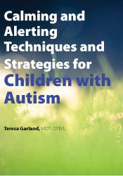 Image ofCalming and Alerting Techniques and Strategies for Children with Autis