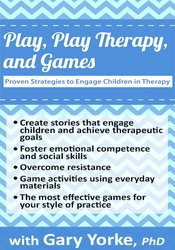 Image of Play, Play Therapy, and Games: Proven Strategies to Engage Children in