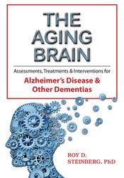 Image of The Aging Brain: Assessments, Treatments & Interventions for Alzheimer