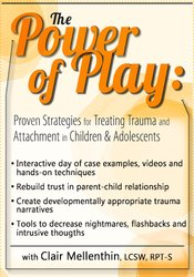 Image of The Power of Play: Proven Strategies for Trauma and Attachment in Chil