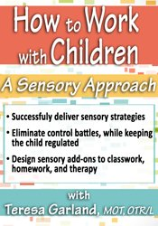 How to Work with Children: A Sensory Approach