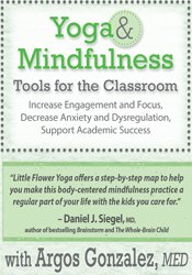 Image ofYoga & Mindfulness Tools for the Classroom: Increase Engagement and Fo