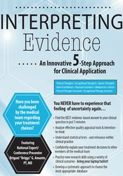Image of Interpreting Evidence: An Innovative 5-Step Approach for Clinical Appl