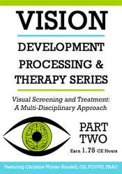 Image ofVisual Screening and Treatment: A Multi-Disciplinary Approach (Part 2)