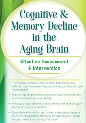 Image of Cognitive & Memory Decline in the Aging Brain: Effective Assessment &