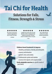 Tai Chi for Health: Solutions for Falls, Fitness, Strength & Stress *P
