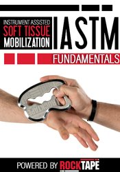 Image of Instrument Assisted Soft Tissue Mobilization (IASTM) Fundamentals