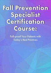 Image of 2-Day: Fall Prevention Specialist Certificate Course: Fall-proof Your