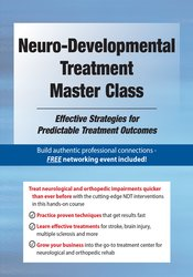 Image of Neuro-Developmental Treatment Master Class: Effective Strategies for P