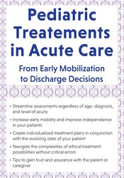 Image of Pediatric Treatment in Acute Care: From Early Mobilization to Discharg