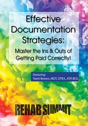 Effective Documentation Strategies: Master the Ins & Outs of Getting Paid Correctly!