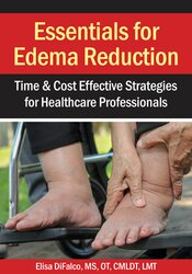 Image of Essentials for Edema Reduction--Time & Cost Effective Strategies for H