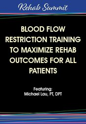BFR is the new game-changer in rehab and it can be programmed for all types of patients … whether it's young post-op patients, geriatric patients, bedridden patients, or athletes ....