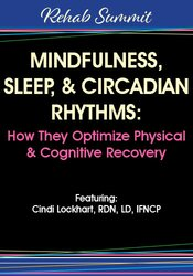 Image of Mindfulness, Sleep, & Circadian Rhythms – How They Optimize Physical &