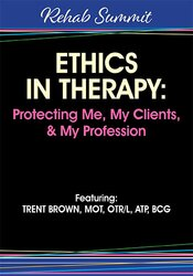 Image of Ethics in Therapy: Protecting Me, My Clients, & My Profession