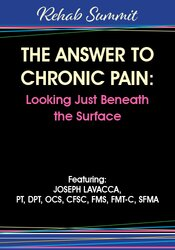 Improve your treatment of chronic pain by examining the growing importance and understanding of superficial connective tissues and the role it plays in movement and pain.