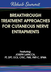 Image of Breakthrough Treatment Approaches for Cutaneous Nerve Entrapments