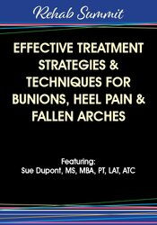 Image of Effective Treatment Strategies & Techniques for Bunions, Heel Pain & F