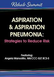Image of Aspiration & Aspiration Pneumonia: Strategies to Reduce Risk