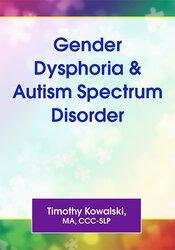 Gender Dysphoria & Autism Spectrum Disorder 1