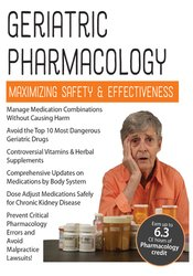 Image of Geriatric Pharmacology: Maximizing Safety & Effectiveness