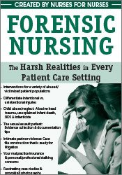 Image of Forensic Nursing: The Harsh Realities in Every Patient Care Setting