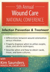 Image of5th Annual Wound Care National Conference Session 2: Infection Prevent
