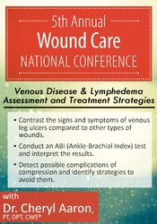 Image of5th Annual Wound Care National Conference Session 7: Venous Disease &