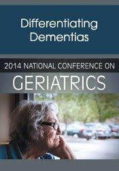 Image ofDifferentiating Dementias (National Conference on Geriatrics)