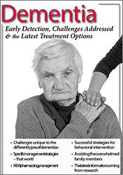 Image ofDementia: Early Detection, Challenges Addressed & the Latest Treatment