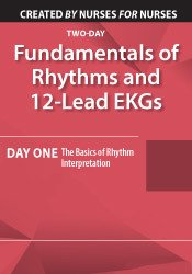 Image of Fundamentals of Rhythms and 12-Lead EKGs: Day One: The Basics of Rhyth