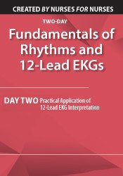 Image of Fundamentals of Rhythms and 12-Lead EKGs: Day Two: Practical Applicati
