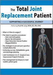 Image of The Total Joint Replacement Patient: Supporting a Successful Journey