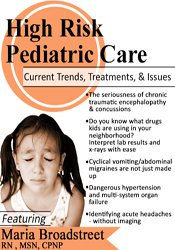 Image of High Risk Pediatric Care: Current Trends, Treatments & Issues