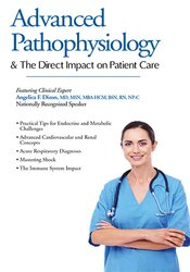 Image of Understanding Pathophysiology: Its Direct Impact on Patient Care
