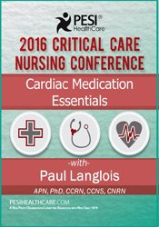 Image of Cardiac Medication Essentials: 2016 Critical Care Nursing Conference