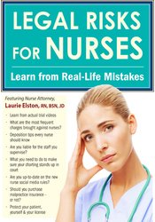 Image of Legal Risks for Nurses: Learn from Real-Life Mistakes