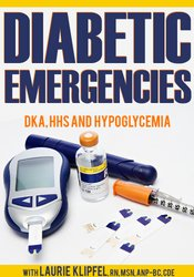 Image of Diabetic Emergencies: DKA, HHS and Hypoglycemia
