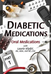 Image of Diabetic Medications Part 1: Oral Medications