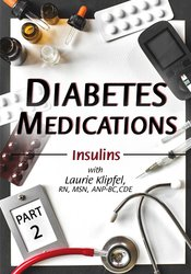 Image of Diabetes Medications Part 2: Insulins