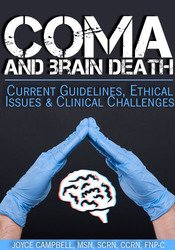 Image ofComa and Brain Death: Current Guidelines, Ethical Issues & Clinical Ch