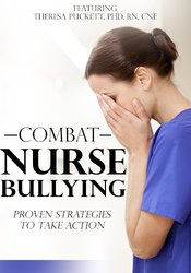 Image ofCombat Nurse Bullying: Proven Strategies to Take Action
