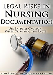 Image of Legal Risks in Nursing Documentation – Use Extreme Caution When Skimmi